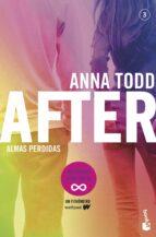 after: almas perdidas (serie after 3) anna todd 9788408187080
