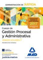 cuerpo de gestion procesal y administrativa de la administracion de justicia (promocion interna): temario (vol. 1)-9788414209080