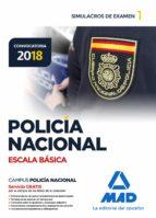 policia nacional escala basica: simulacros de examen 1 9788414214480
