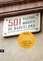 501 racons magics de barcelona que has de coneixer abans de morir-nuria claver-cecilia lorenzo-9788415224280