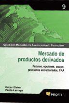 mercado de productos derivados (ebook)-pablo larraga-oscar elvira-9788415330080