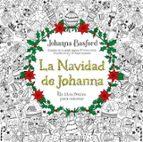 la navidad de johanna: un libro festivo para colorear johanna basford 9788415612780