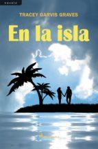 en la isla (ebook)-tracey garvis graves-9788415630180
