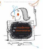 mi cuaderno de travesuras-vincent boudgourd-9788416126880