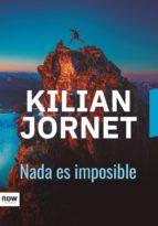 nada es imposible (ebook)-kilian jornet-9788416245680