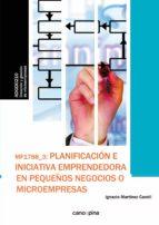 planificacion e iniciativa emprendedora pequeños negocios ignacio martinez candil 9788416338580