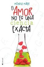 el amor no es una ciencia exacta-monica maier-9788416384280