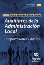 auxiliares de la administracion local. parte comun. volumen 1. (2ª ed.) tomas jesus robledo de dios 9788416745180