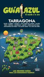 tarragona 2017 (guía azul) 3ª ed. angel ingelmo sanchez 9788416766680