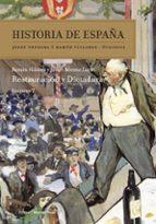 historia de españa (vol.vii): restauración y dictadura-ramon villares-javier moreno luzon-9788416771080