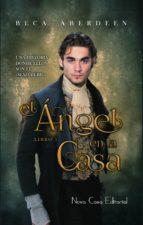 el ángel en la casa (ebook)-beca aberdeen-9788416942480