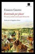 enterrado por placer (ebook) edmund crispin 9788417115180