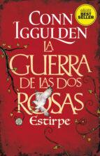 la guerra de las dos rosas 3: estirpe conn iggulden 9788417128180