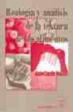 reologia y analisis de la textura de los alimentos-alain-claude roudot-9788420010380
