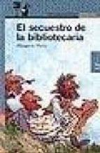el secuestro de la bibliotecaria (2ª ed.)-margaret mahy-9788420448480