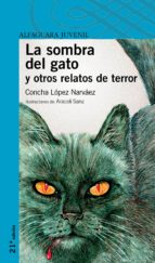 la sombra del gato y otros relatos de terror concha lopez narvaez 9788420464480
