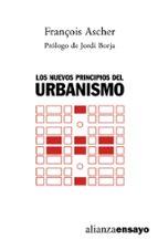 los nuevos principios del urbanismo: el fin de las ciudades no es ta al orden del dia-françois ascher-9788420641980