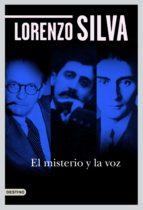 el misterio y la voz (ebook)-lorenzo silva-9788423344680