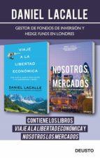 viaje a la libertad económica + nosotros los mercados (pack) (ebook)-daniel lacalle fernandez-9788423417780