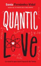 quantic love-sonia fernandez-vidal-9788424648480