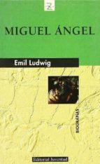miguel angel (5ª ed.)-emil ludwig-9788426109880