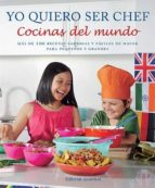yo quiero ser chef. cocinas del mundo-9788426139580