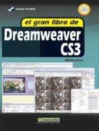 El libro de El gran libro de dreamweaver cs3 (incluye cd-rom) autor MEDIAACTIVE PDF!