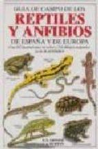 guia de campo de los reptiles y anfibios de españa y de europa (2 ª ed.) e. n. arnold j. a. burton 9788428204880