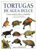 tortugas de agua dulce: como mantenerlas y cuidarlas-fritz frohlich-9788428210980