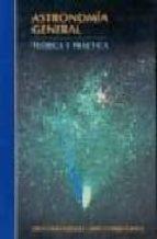 astronomia general: teoria y practica-david galadi-9788428211680