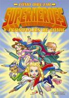 como dibujar superheroes-jim hasen-9788428542180