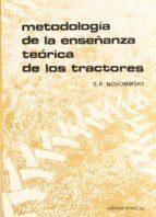 metodologia de la enseñanza teorica de los tractores c. novomirskiy 9788429148480
