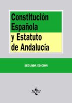 constitucion española y estatuto de  andalucia (2ª ed.) 9788430963980