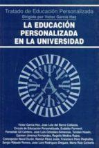 El libro de La educacion personalizada en la universidad autor VV.AA. TXT!