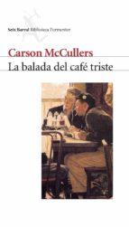 la balada del cafe triste-carson mccullers-9788432219580