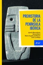 prehistoria de la peninsula iberica ignacio barandiaran 9788434400580