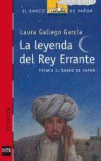 la leyenda del rey errante (premio el barco de vapor 2002) laura gallego garcia 9788434888180