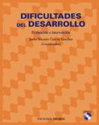 dificultades del desarrollo: evaluacion e intervencion-jesus-nicasio garcia-sanchez-9788436820980