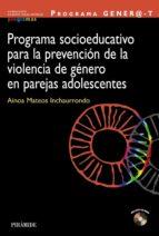 programa socioeducativo para la prevencion de la violencia de gen ero en parejas adolescentes ainoa mateos 9788436828580