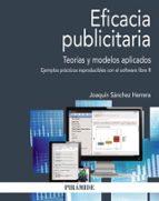 eficacia publicitaria: teorias y modelos aplicados-joaquin sanchez herrera-9788436837780