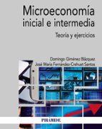 microeconomía inicial e intermedia-domingo gimenez blazquez-jose m fernandez-crehuet santos-9788436839180