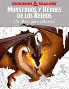 monstruos y heroes de los reinos. un libro para colorear-matt forbeck-kirsty walters-9788445004180