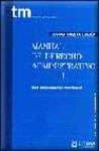 El libro de Manual de derecho administrativo i (13ª ed) autor LUIS COSCULLUELA MONTANER DOC!