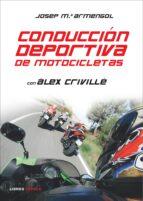 conduccion deportiva de motocicletas-alex criville-9788448047580
