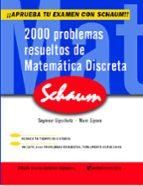 2000 problemas resueltos de matematica discreta-seymour lipschutz-marc lars lipson-9788448142780