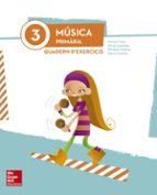 música 3º educacion primaria quadern d´exercicis-9788448192280