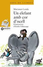 elefant amb cor d ocell mariasun landa 9788448909680