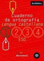 cuaderno de ortografia (1º eso llengua castellana)-9788448917180