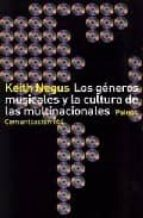 los generos musicales y la cultura de las multinacionales-keith negus-9788449317880