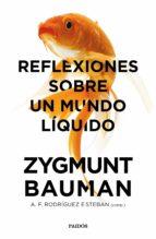 reflexiones sobre un mundo líquido (ebook)-zygmunt bauman-a. f. rodriguez esteban-9788449333880